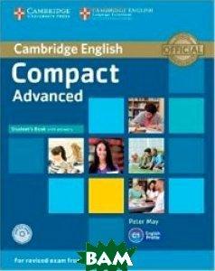 Купить Compact Advanced Student`s Book with Answers (+ CD-ROM), CAMBRIDGE UNIVERSITY PRESS, May Peter, 978-1-107-41802-8