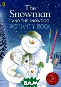 The Snowman and the Snowdog. Activity Book