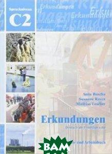 Купить Erkundungen Deutsch als Fremdsprache C2: (+ CD-ROM), Schubert Verlag, Buscha Anne, 978-3-941323-22-3