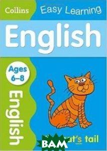 Купить English Age 6-8, HarperCollins Publishers, 978-0-00-755985-5