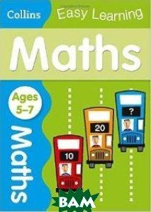 Купить Maths Age 5-7, HarperCollins Publishers, 978-0-00-755979-4