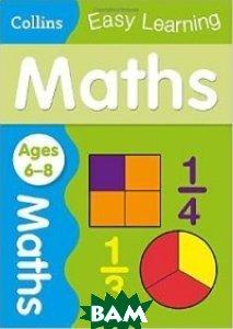 Купить Maths Age 6-8, HarperCollins Publishers, 978-0-00-755980-0