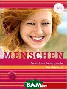 Купить Menschen A1. Berufstrainer (+ Audio CD), Max Hueber Verlag, Glas-Peters, 978-3-19-961901-7