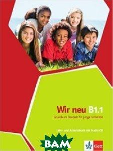 Купить Wir neu B1.1 Lehr - und Arbeitsbuch (+ Audio CD), KLETT, Motta G., 978-3-12-675891-8