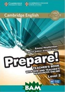 Купить Cambridge English Prepare! Level 2 Teacher`s Book and Teacher`s Resources Online (+ DVD), CAMBRIDGE UNIVERSITY PRESS, Davies, 978-0-521-18050-4