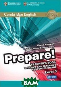 Купить Cambridge English Prepare! Level 3 Teacher`s Book and Teacher`s Resources Online: Level 3 (+ DVD), CAMBRIDGE UNIVERSITY PRESS, Heyderman, 978-0-521-18056-6
