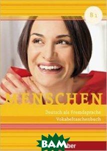 Купить Menschen B1. Vokabeltaschenbuch, Hueber, Evans, 978-3-19-731903-2