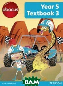 Купить Abacus. Year 5 Textbook 3, Pearson Education (Longman), Merttens Ruth, 978-1-4082-7855-0