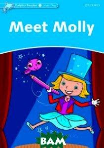 Купить Meet Molly, OXFORD UNIVERSITY PRESS, Northcott Richard, 978-0-19-440087-9