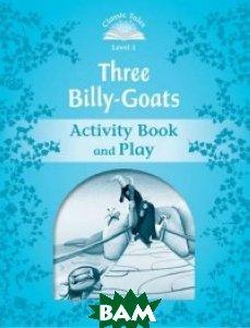 Купить Three Billy-Goats. Activity Book and Play, OXFORD UNIVERSITY PRESS, Arengo Sue, 978-0-19-423887-8