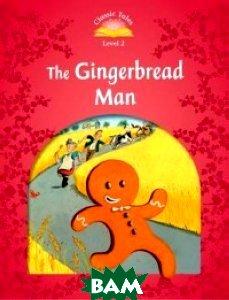Купить The Gingerbread Man, OXFORD UNIVERSITY PRESS, Arengo Sue, 978-0-19-423906-6