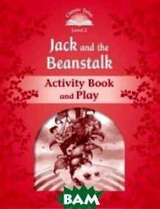 Купить Jack and the Beanstalk. Activity Book and Play, OXFORD UNIVERSITY PRESS, 978-0-19-423899-1