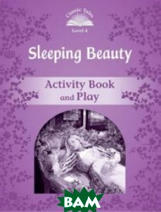 Купить Sleeping Beauty. Activity Book and Play, OXFORD UNIVERSITY PRESS, Tebbs Victoria, 978-0-19-423955-4