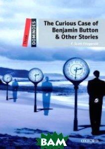 Купить The Curious Case of Benjamin Button, OXFORD UNIVERSITY PRESS, West Clare, 978-0-19-424927-0