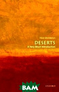 Купить Deserts (изд. 2009 г. ), OXFORD UNIVERSITY PRESS, Middleton Nick, 978-0-19-956430-9