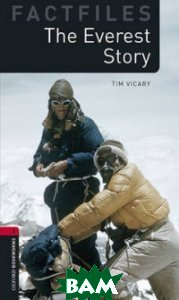 Купить The Everest Story, OXFORD UNIVERSITY PRESS, Vicary Tim, 978-0-19-423643-0