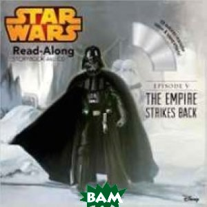 Купить Star Wars: The Empire Strikes Back Read-Along Storybook (+ CD-ROM), Disney Publishing Worldwide, 978-1-4847-0686-2