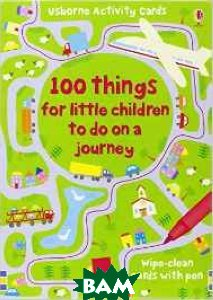 100 Things for Little Children to Do on a Journey. Loose Leaf