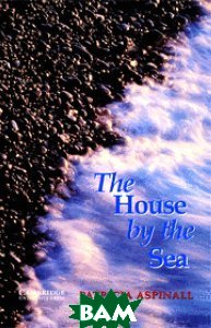 CER (Cambridge English Readers) 3 The House by the Sea