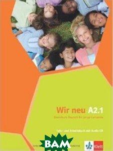 Купить Wir neu A2.1: Grundkurs Deutsch f& 252;r junge Lernende. Lehr- und Arbeitsbuch (+ Audio CD), KLETT, Motta G., 978-3-12-675875-8