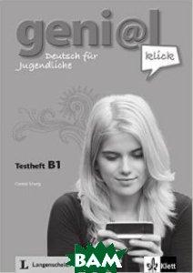 Geni@l klick B1: Deutsch als Fremdsprache f& 252;r Jugendliche. Testheft (+ Audio CD)