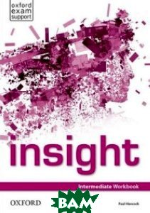 Insight: Intermediate: Workbook, OXFORD UNIVERSITY PRESS, Paul Hancock, 978-0-19-401113-6  - купить со скидкой