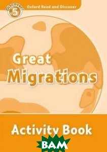 Great Migrations. Activity Book