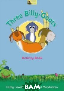 Three Billy-Goats. Activity Book, OXFORD UNIVERSITY PRESS, Lawday Cathy, 978-0-19-459323-6  - купить со скидкой