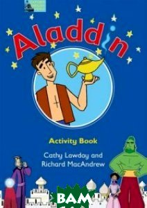 Купить Aladdin. Activity Book, OXFORD UNIVERSITY PRESS, Lawday Cathy, 978-0-19-459378-6