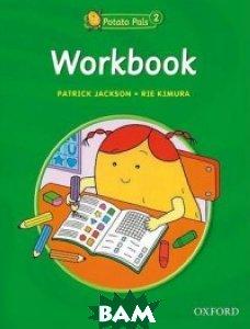 Купить Potato Pals 2. Workbook, OXFORD UNIVERSITY PRESS, Jackson Patrick, 978-0-19-439195-5