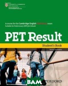 Купить PET Result. Student`s Book, OXFORD UNIVERSITY PRESS, Quintana Jenny, 978-0-19-481715-8