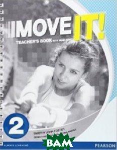 Купить Move it!: Teacher`s Book Book 2. Multi-ROM Pack, Pearson, Foster Tim, 978-1-4479-8337-8