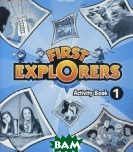 Купить First Explorers. Activity Book 1, OXFORD UNIVERSITY PRESS, 978-0-19-402712-0