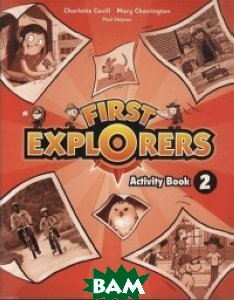 Купить First Explorers. Activity Book 2, OXFORD UNIVERSITY PRESS, 978-0-19-402713-7