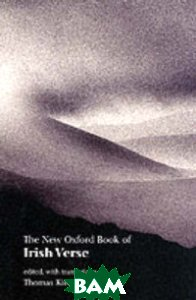Купить The New Oxford Book of Irish Verse, OXFORD UNIVERSITY PRESS, 978-0-19-280192-0