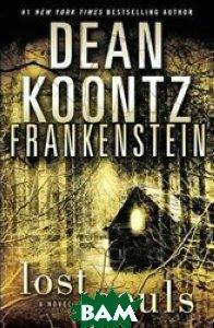 Купить Frankenstein 4: Lost Souls, HarperCollins, Koontz, 978-0-00-793366-2