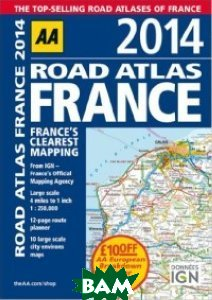 Купить Road Atlas: France, AA Publishing, 978-0-7495-7528-1