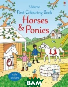 First Colouring Book. Horses and Ponies