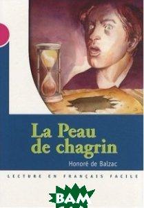 Купить La Peau De Chagrin, CLE International, Favret C., 978-2-09-031647-6