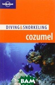Купить Cozumel (изд. 2006 г. ), TBS mix, George S. Lewbel, 978-1-74104-837-7