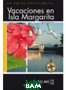 Lecturas adultos. Vacaciones en Isla Margarita, Nivel B1