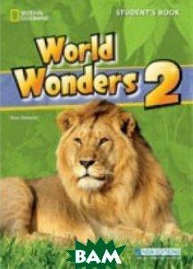 Купить World Wonders 2. Student`s Book (+ Audio CD), Heinle/Cengage Learn, Crawford Michele, 978-1-424-05934-8