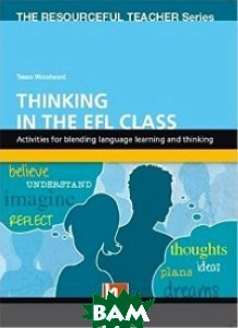 Купить Thinking in the EFL Class, Heinle/Cengage Learn, 978-3-85272-333-4