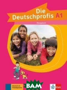 Die Deutschprofis A1.& 220;bungsbuch, KLETT, 978-3-12-676471-1  - купить со скидкой