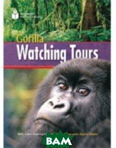 Купить Gorilla Watching Tours, Heinle/Cengage Learn, Waring Rob, 978-1-4240-1057-8