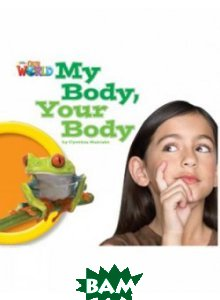 Our World Readers: My Body, Your Body: British English