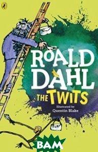 Купить The Twits, Puffin, Dahl Roald, 978-0-141-36549-7