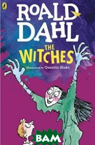 Купить The Witches, Puffin, Dahl Roald, 978-0-141-36547-3