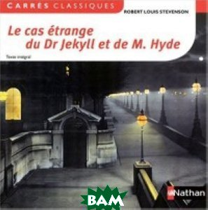 le cas&233;trange du Dr Jekyll et M. Hyde