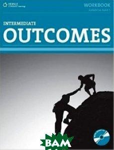 Купить Outcomes Intermediate Workbook (+ CD-ROM), Heinle Cengage Learning, Amanda Maris, 978-1-4240-2797-2